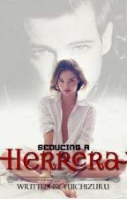 Seducing a Herrera (Editing)