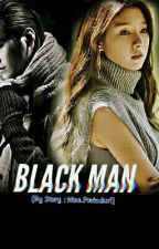 BLACK MAN [BumSso2] by AnnisaNurHandayani