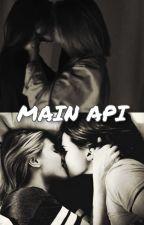 Main Api (19+) (END) by iiaMlk