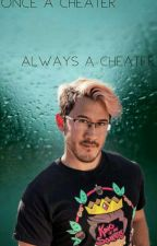 Once A Cheater Always A Cheater {Darkiplier/Markiplier X Jacksepticeye} by SophieTWDTheEEFQueen