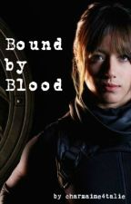 Bound by Blood | a Marvel Cinematic Universe FanFiction by charmaine4talie