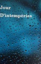 Jour d'intempéries (Nouvelle terminée)  by CarolineGaynes