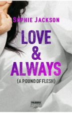 Love And Always - Sophie Jackson (A Pound Of Flesh #1.5) by marialuisa_93