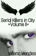 Psycho-Serial Killers in City- by Mille_12