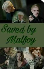 Saved By Malfoy Unedited by mudblood_and_proud9