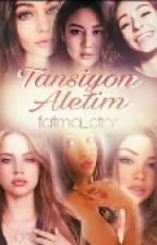 TANSIYON ALETIM#Wattys2017 by fatma_ctnr