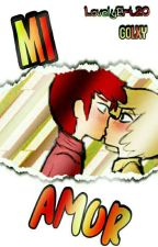 Mi Amor { Golxy } by LovelyErt20