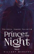 Príncipe da Noite- Livro 2 by HillaryMeneses