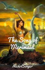 The song of mermaids by NicholSinger