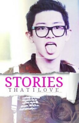 Stories that I love.
