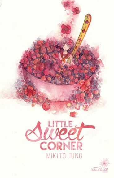 Little Sweet Corner | Mikito Jung