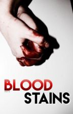 Blood Stains  by lucawritessss