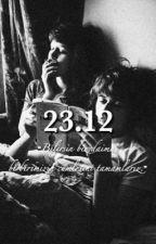 23.12 |texting by papatyadangemiler