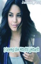 I Loved The Wrong Person by jasmine_posey