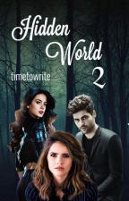 Hidden World 2 ▶️ Shadowhunters by timetowrite_