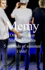 Memy >>One Direction, Shawn Mendes, 5sos i inni<< by Czarodziejka_x33