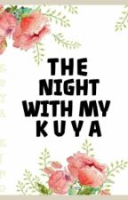 The night with my Kuya (One Shot) (Rated SpG) by QhuinNo99