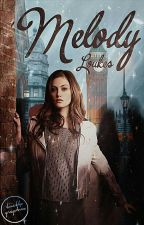 MELODY by Loukes