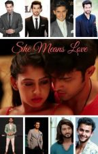 Manan ff: She means LOVE by SizzPani
