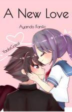 A New Love (Ayano x Budo) by YadaGasai