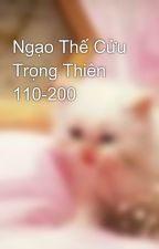 Ngạo Thế Cửu Trọng Thiên 110-200 by tuyetngannam1000
