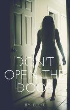 Don't open the door. (DOKONČENO) by icantsia