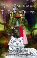 Tiger Kingdom & The Book of Destiny by spacetodream