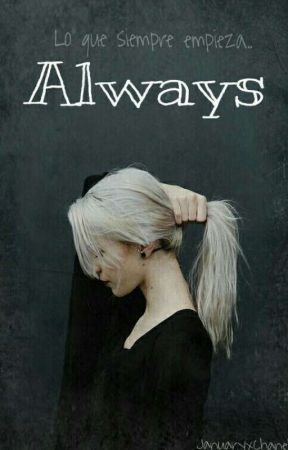 Always [editando] by January_xChanel