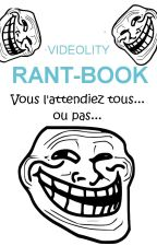 Rant-book by Videolity