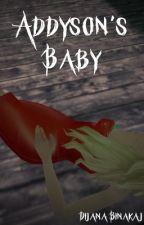 Addyson's Baby by D1JANA