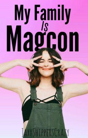My Family is Magcon by JaxxShippersCrazy