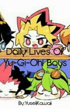 Daily Lives Of Yu-Gi-Oh! Boys by YuseliKawaii