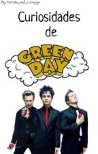 Curiosidades de Green Day by Ferrets_and_Creepys