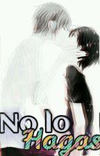 No Lo Hagas (Yaoi +18) by Pansix04