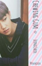 •Chewing•Gum•  ///JeongCheol\\\ by OnewQueen