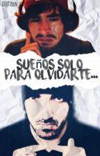 Sueños Solo Para Olvidarte...≠GerTown≠ [¿ND?#2] by GerTown_is_Real