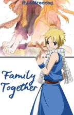 Family Together (NaLu) by 666reddog