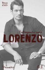 Entregando-me a Lorenzo - Bônus EPSP by GS_autora