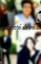 Me enamoré De Mi Idolo (Aguslina)[TERMINADA] by gastina4ever