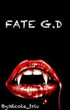 Fate G.D (TVD Fanfiction) by Nicole_triv