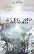 I Lupi del Nord - Il nuovo Alfa by LaMantide