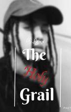 The Holy Grail by __PrincessLexx