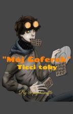 Mój Goferek | Ticci Toby  by psycho_waffle