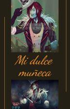 Mi dulce muñeca( Jason The Toy Maker Y Tu) by Akira_NilDueNilUn
