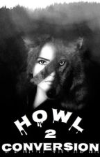 •howl 2 ☾conversion• by vsempeace
