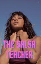 The Salsa Teacher (Normani/You) by fandom_girl20