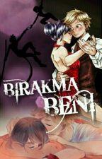 BIRAKMA BENİ... by NurDaSu4
