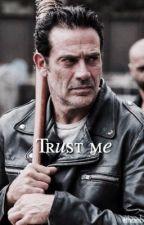 Trust me | Negan by theambrosegirl