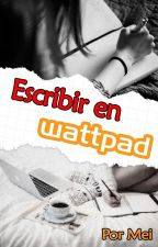 Escribir en Wattpad by Mei027