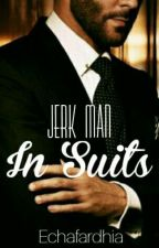 Jerk Man In Suits by echafardhia